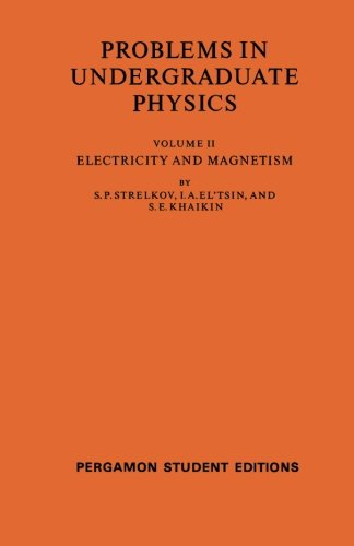 9780080136349: Electricity and Magnetism: Problems in Undergraduate Physics (Volume 2)