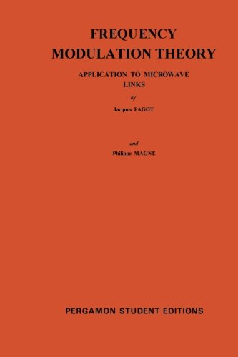 9780080136745: Frequency Modulation Theory: Application to Microwave Links (International series of monographs on electronics and instrumentation)