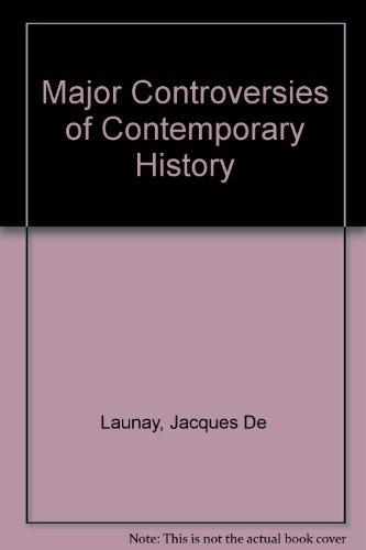 9780080136929: Major Controversies of Contemporary History