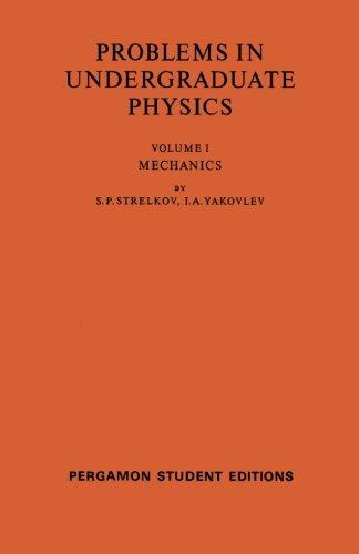 9780080137216: Mechanics: Problems in Undergraduate Physics (Volume 1)