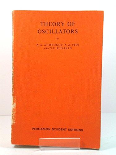 9780080137292: Theory of Oscillators (International Series of Monographs on Physics)