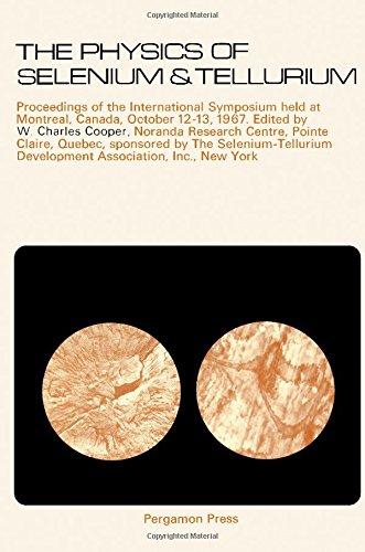 The physics of selenium and tellurium: Cooper, Walter Charles