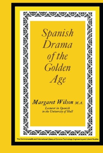 9780080139548: Spanish Drama of the Golden Age: The Commonwealth and International Library: Pergamon Oxford Spanish Division