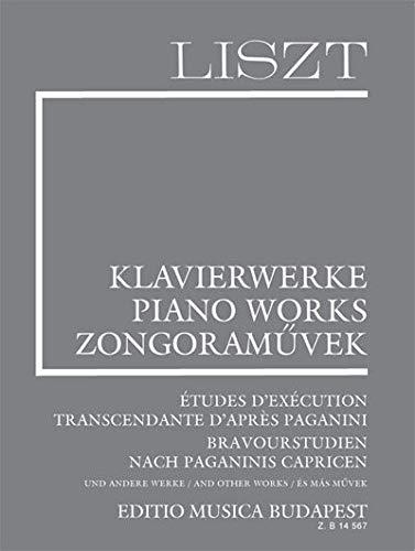 9780080145679: Etudes d'Execution Transcendante d'apres Paganini Bravourstudien nach Paganini's Capricen and Other Works