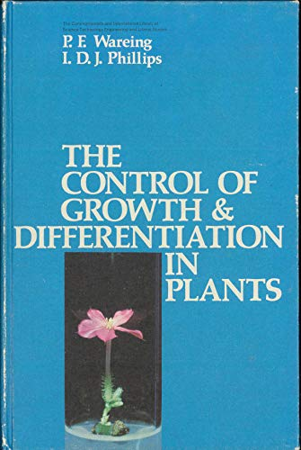 9780080155012: The Control of Growth and Differentiation in Plants (The Commonwealth and international library)