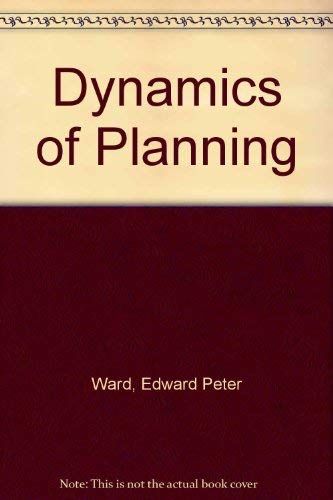 9780080155135: The Dynamics of Planning