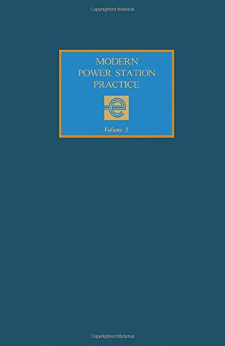 Modern Power Station Practice - Volume 5: Board, Central Electricity