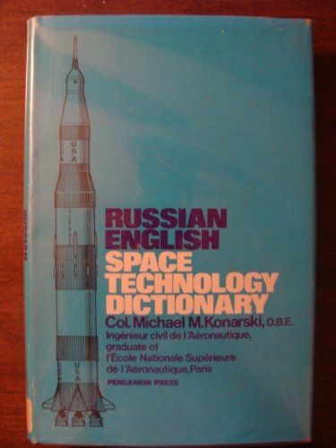 9780080156170: Russian-English Space Technology Dictionary (English and Russian Edition)