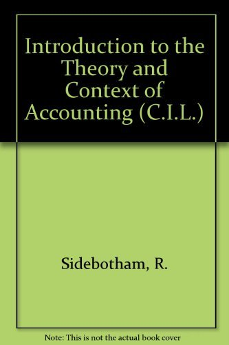 9780080156194: Introduction to the Theory and Context of Accounting (C.I.L.)