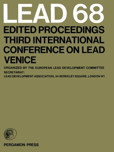 9780080156446: Lead 68: Edited Proceedings, Third International Conference on Lead, Venice (No. 3)