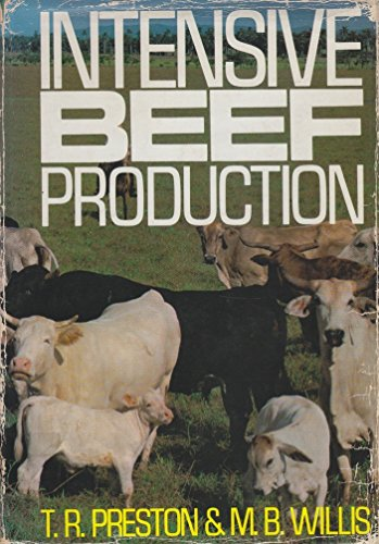 9780080156521: Intensive Beef Production