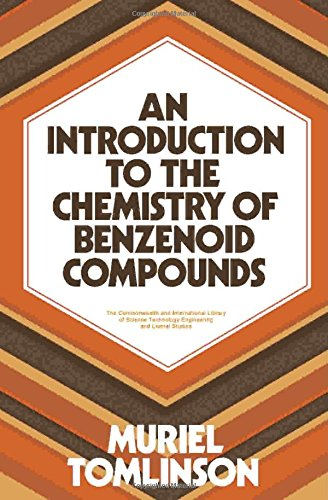 An introduction to the chemistry of benzenoid: Muriel Tomlinson