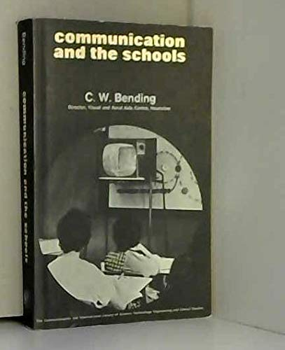 9780080156620: Communication and the schools, (The Commonwealth and international library. Education and educational research)