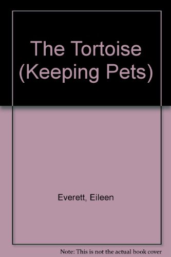 9780080156651: The Tortoise (Keeping Pets)