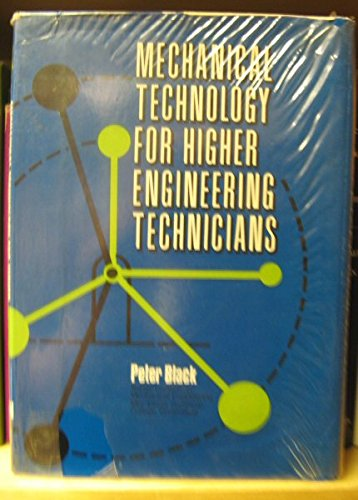 9780080156811: Mechanical technology for higher engineering technicians