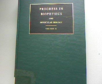 9780080156965: Progress in Biophysics & Molecular Biology