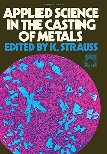 9780080157115: Applied Science in the Casting of Metals