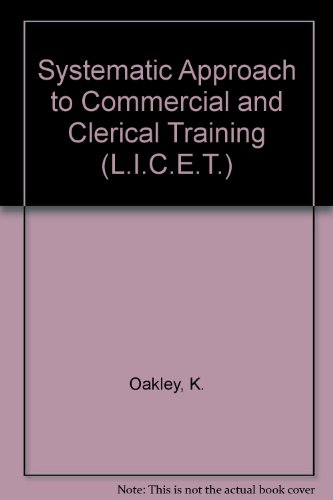 9780080157221: Systematic Approach to Commercial and Clerical Training (L.I.C.E.T.)