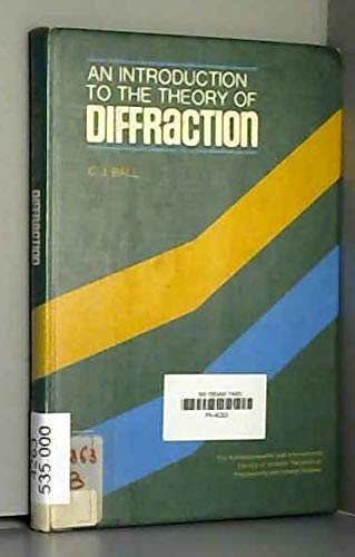 9780080157870: Introduction to the Theory of Diffraction (C.I.L.)