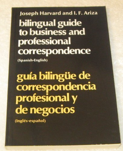 9780080157924: Bilingual Guide to Business and Professional Correspondence (Spanish-English. Gu±ia Biling?ue)