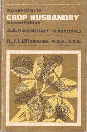9780080157955: Introduction to Crop Husbandry (The Commonwealth and international library. Rural and environmental studies division)