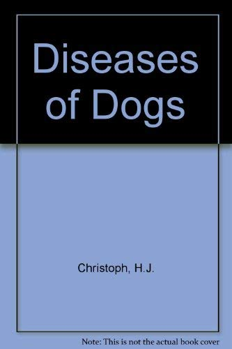 9780080158006: Diseases of Dogs