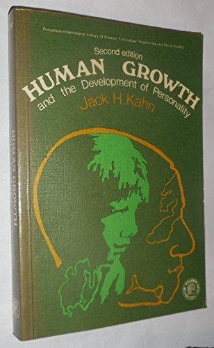 9780080158174: Human Growth and the Development of Personality (Mental Health & Social Medicine)