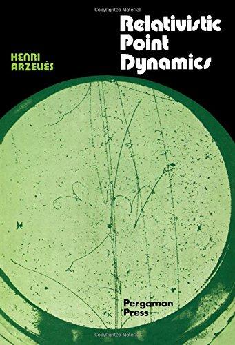 9780080158426: Relativistic Point Dynamics