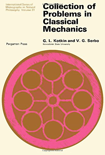 9780080158433: Collection of Problems in Classical Mechanics (Monographs in Natural Philosophy)