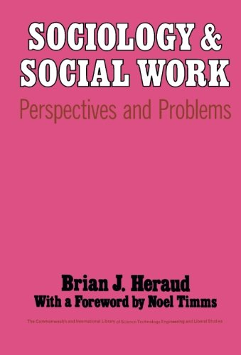 9780080158549: Sociology and Social Work: Perspectives and Problems