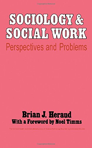 9780080158556: Sociology and Social Work