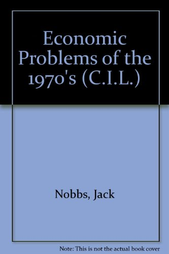 9780080158570: Economic Problems of the 1970's (C.I.L.)