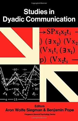 9780080158679: Studies in Dyadic Communication (Pergamon general psychology series, PGPS-7)