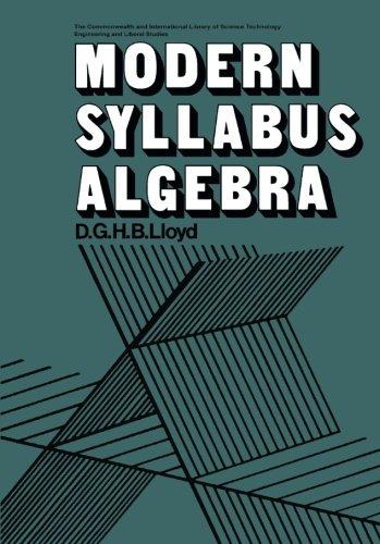 9780080159645: Modern Syllabus Algebra: The Commonwealth and International Library: Mathematical Topics