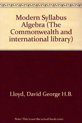 9780080159652: Modern Syllabus Algebra (The Commonwealth and international library)