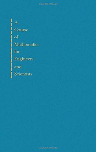 9780080159706: Course of Mathematics for Engineers and Scientists