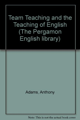 9780080160207: Team Teaching and the Teaching of English (The Pergamon English library)