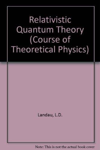 9780080160252: Relativistic Quantum Theory