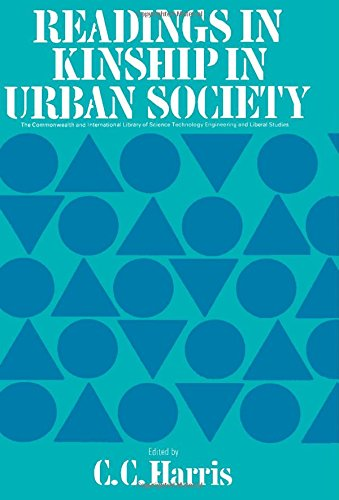 9780080160382: Readings in kinship in urban society (The Commonwealth and international library. Readings in sociology)