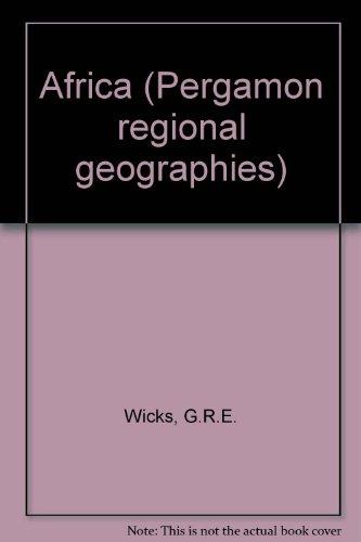 Africa (Pergamon regional geographies): Wicks, G.R.E.