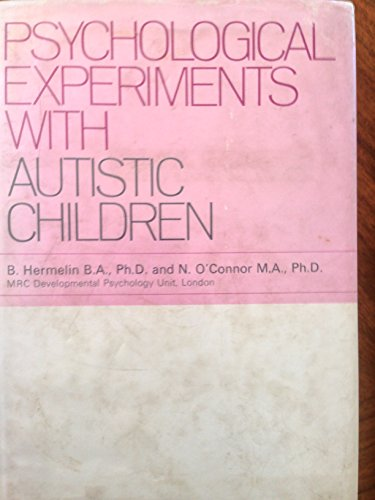 9780080160887: Psychological Experiments With Autistic Children,