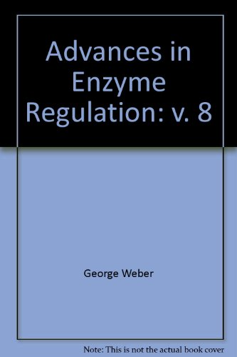 9780080161167: Advances in Enzyme Regulation (v. 8)