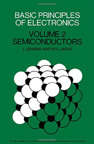 9780080161181: Basic Principles of Electronics Vol. 2: Semiconductors