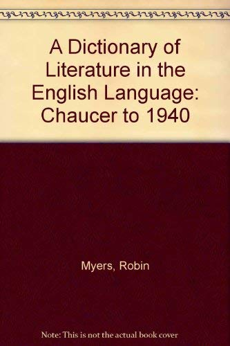 A Dictionary of Literature in the English Language: Myers, Robin