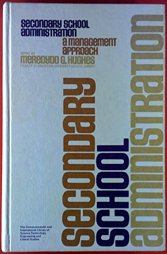 9780080161723: Secondary School Administration: A Management Approach (The Commonwealth and international library. Education and educational research)