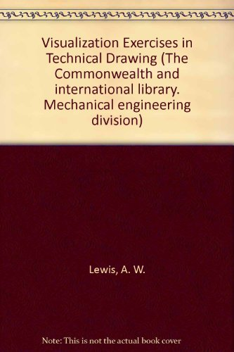 9780080161792: Visualization Exercises in Technical Drawing (The Commonwealth and international library. Mechanical engineering division)