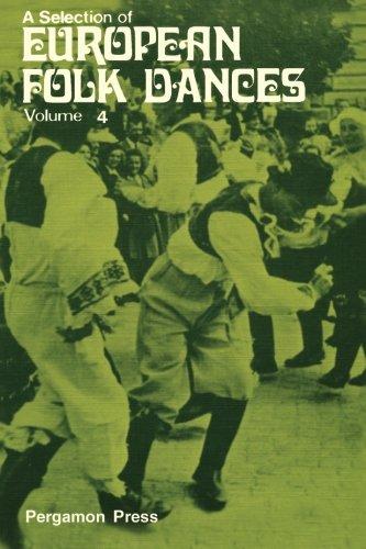 9780080161907: A Selection of European Folk Dances: Volume 4: Bk. 4