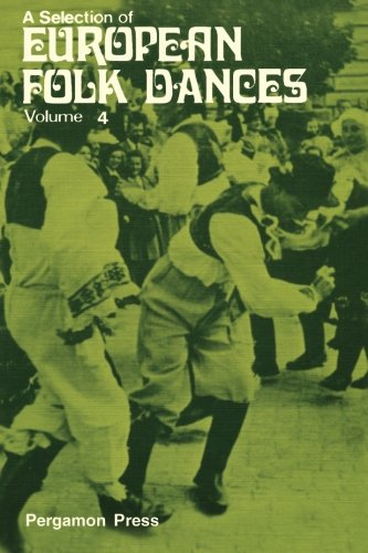 9780080161907: A Selection of European Folk Dances: Volume 4