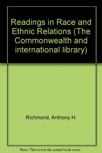 9780080162133: Readings in Race and Ethnic Relations (The Commonwealth and international library. Readings in sociology)