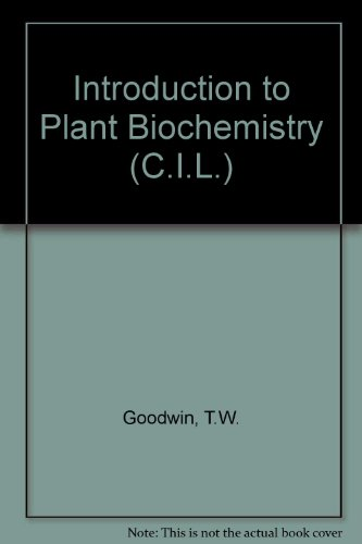 9780080162232: Introduction to Plant Biochemistry (C.I.L.)